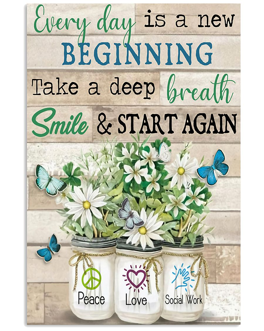 Social Worker Everyday Is A New Beginning 11x17 Poster