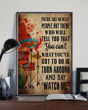 Drummer What you've got to do is say 'watch me' 11x17 Poster lifestyle-poster-2