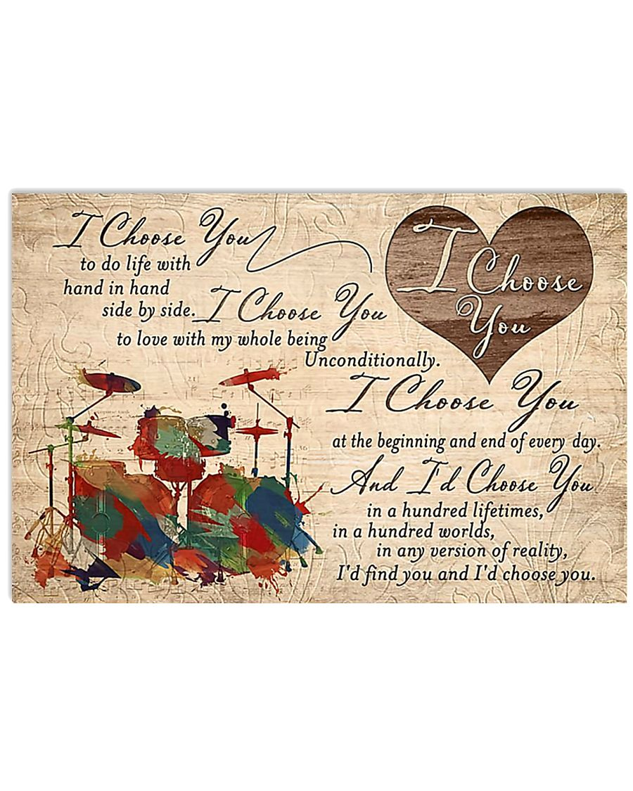 Drummer I Choose You 17x11 Poster