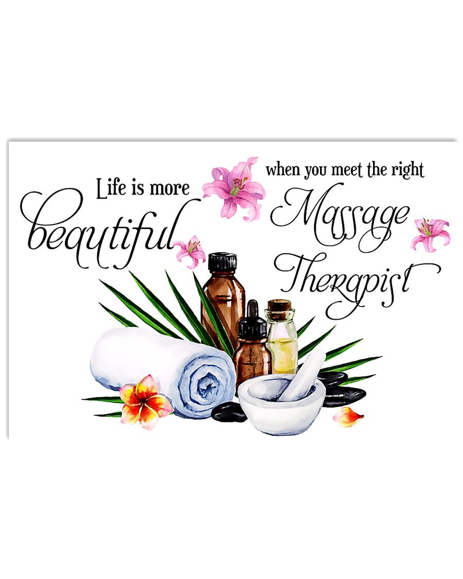 Massage Therapist Life is more beautiful 17x11 Poster