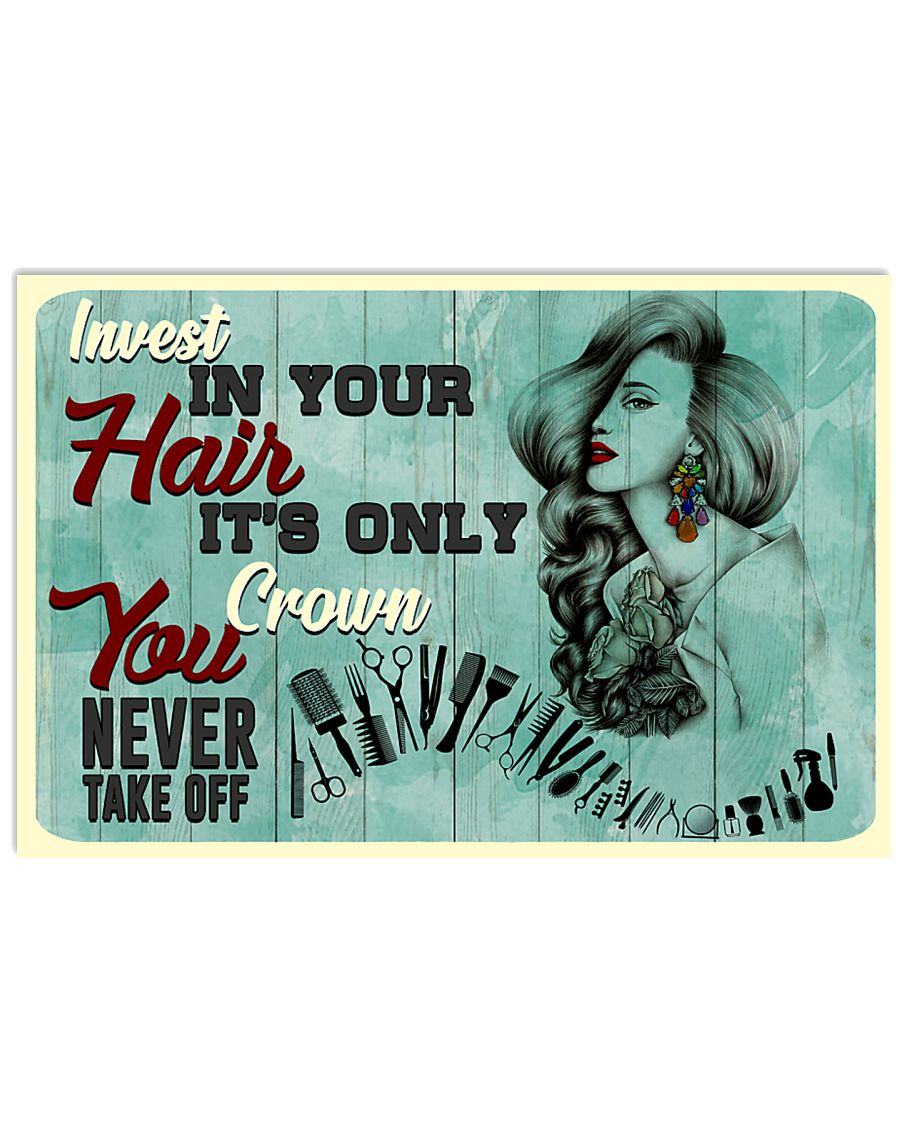 Hairdresser Invest In Your Hair 17x11 Poster