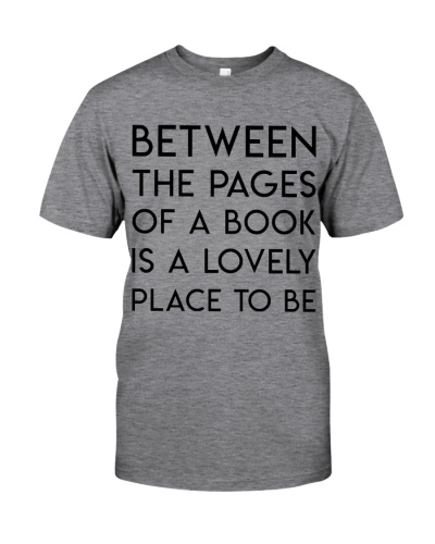 Between The Pages Of A Book Is A Lovely Place