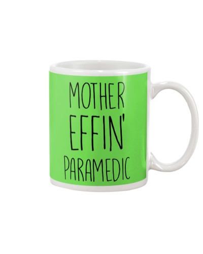 Mother Effin' Paramedic