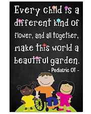 OT Pediatric Every Child Is A Different Of Flower 11x17 Poster front