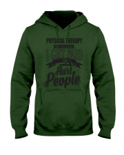 Physical Therapy I get paid to hurt people Hooded Sweatshirt thumbnail