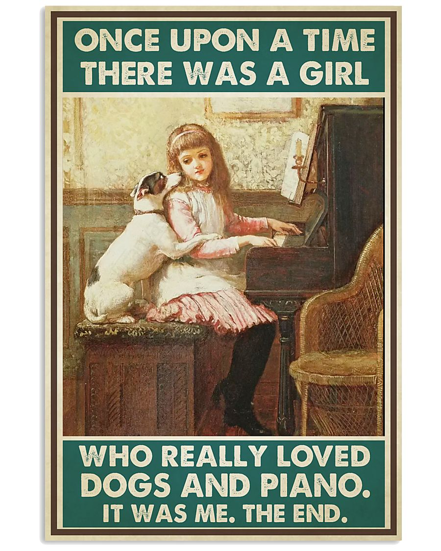 Pianist A Girl Who Really Loved Dogs And Piano 11x17 Poster