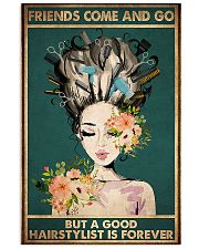 Hairdresser A Good Hairstylist Is Forever 11x17 Poster front
