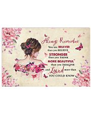 Breast Cancer Always Remember You Are Braver 17x11 Poster front