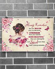 Breast Cancer Always Remember You Are Braver 17x11 Poster poster-landscape-17x11-lifestyle-18