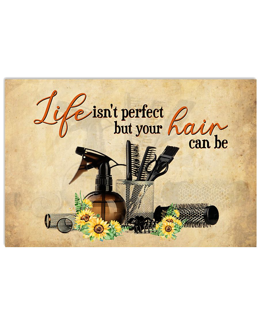 Hairdresser You Hair Can Be  17x11 Poster