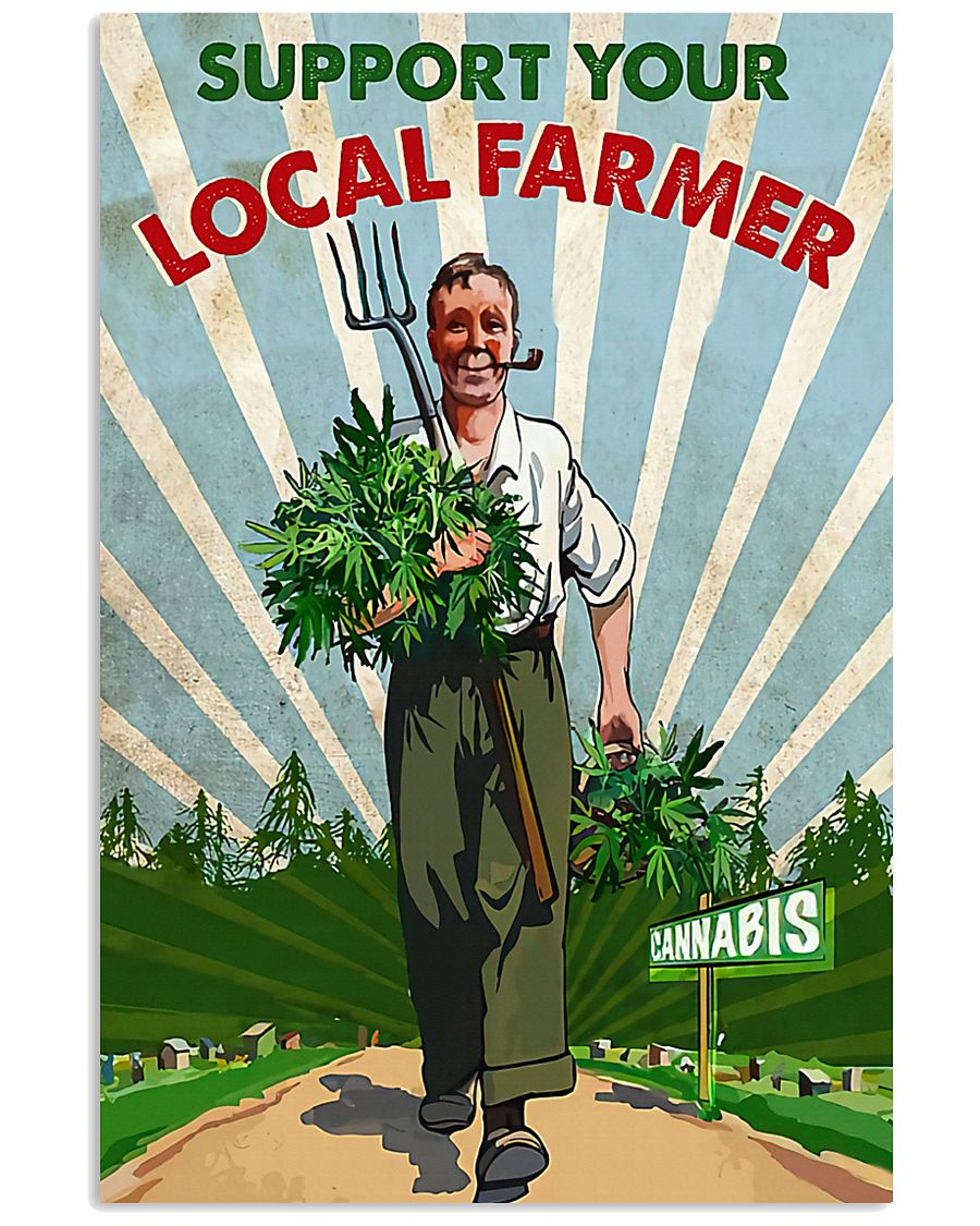 Support Your Local Farmer 11x17 Poster