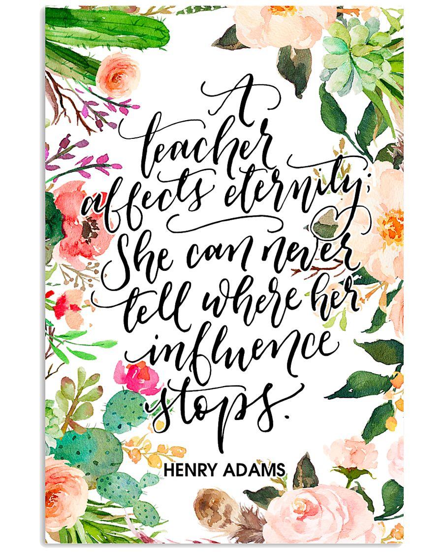 A teacher affects eternity 11x17 Poster