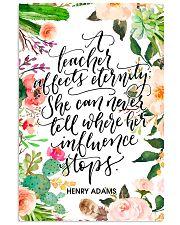 A teacher affects eternity 11x17 Poster front