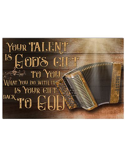 Accordion Your Talent Is God's Gift Poster