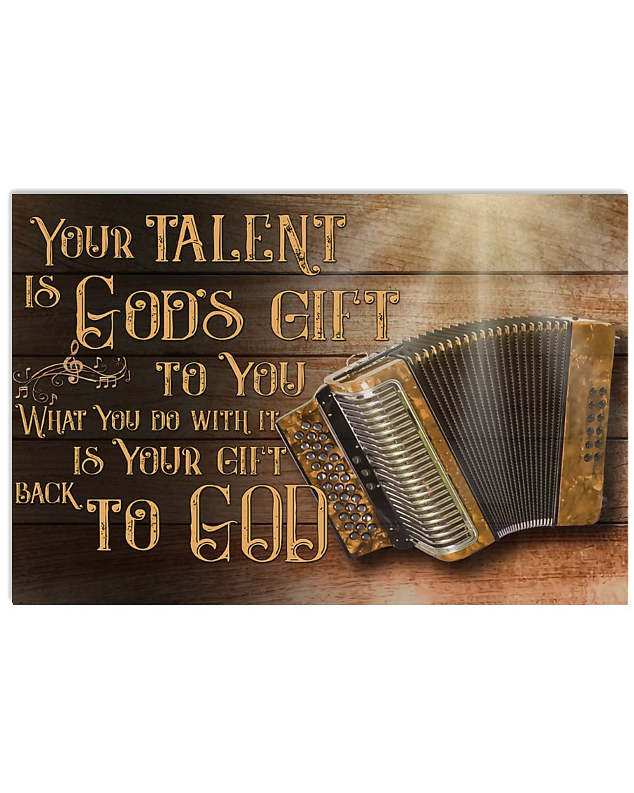 Accordion Your Talent Is God's Gift Poster 17x11 Poster