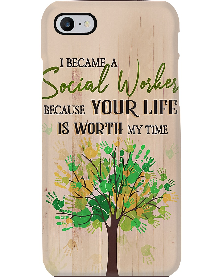 Social Worker Your life is worth my time Phone Case
