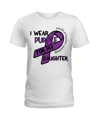 I Wear Purple For My Daughter Suicide Prevention