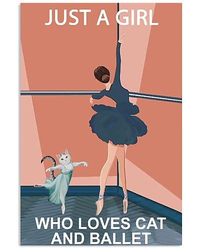 Ballet Just A Girl Who Loves Cat And Ballet