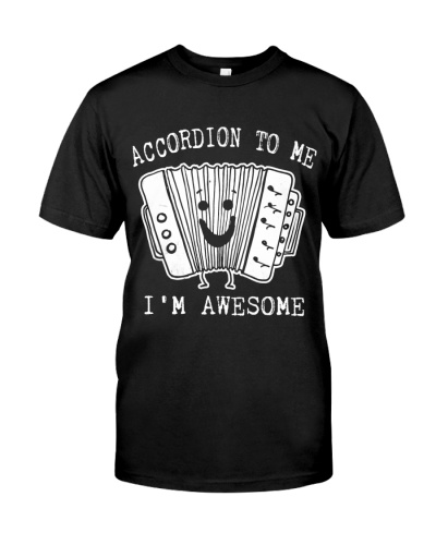 Accordion to me I'm awesome