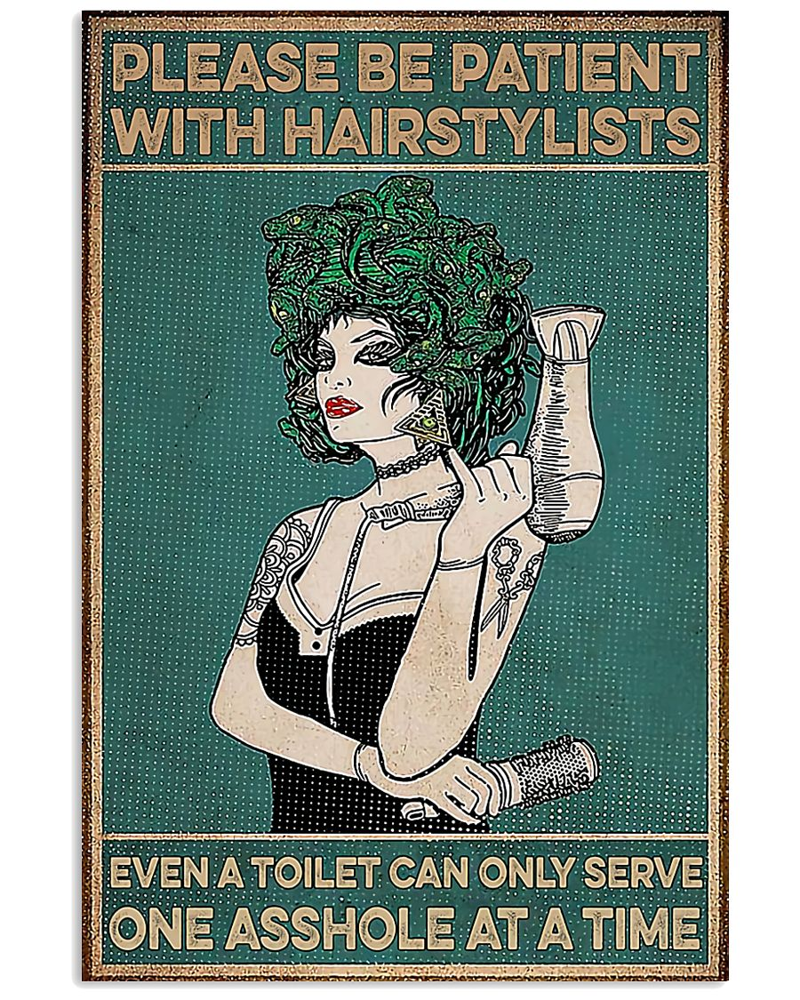 Hairdresser Please Be Patient With Hairstylists 11x17 Poster