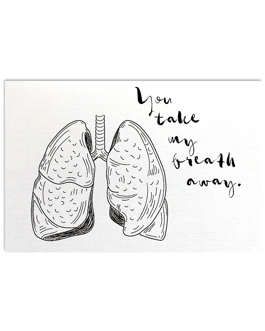Respiratory Therapist You take My Breath Away 17x11 Poster