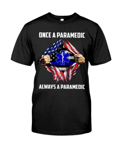 Once A Paramedic Always A Paramedic