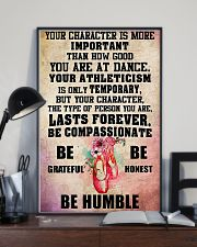 Ballet - Your character is more important 11x17 Poster lifestyle-poster-2