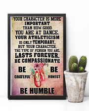 Ballet - Your character is more important 11x17 Poster lifestyle-poster-8