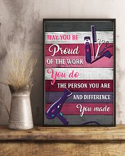 Hairdresser May You Be Proud Of The Work You Do 11x17 Poster lifestyle-poster-3