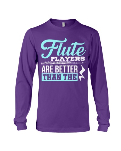 Flute players are better than the