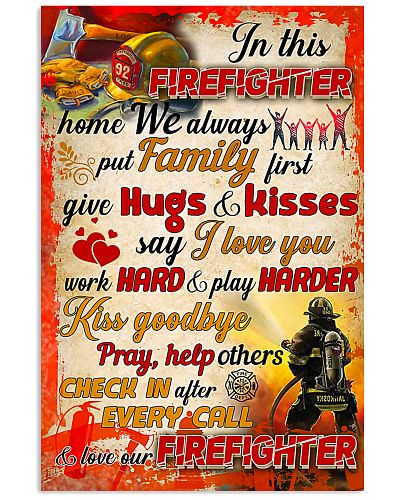 Firefighter We Put Family First