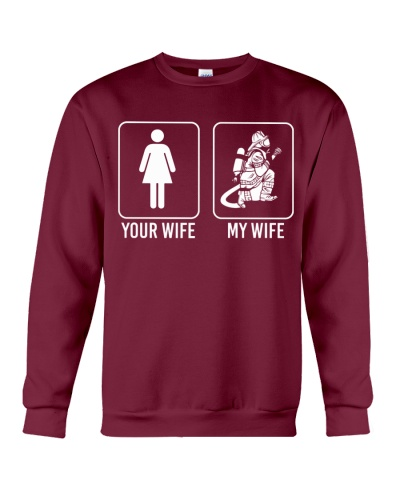 My Wife Is A Firefighter