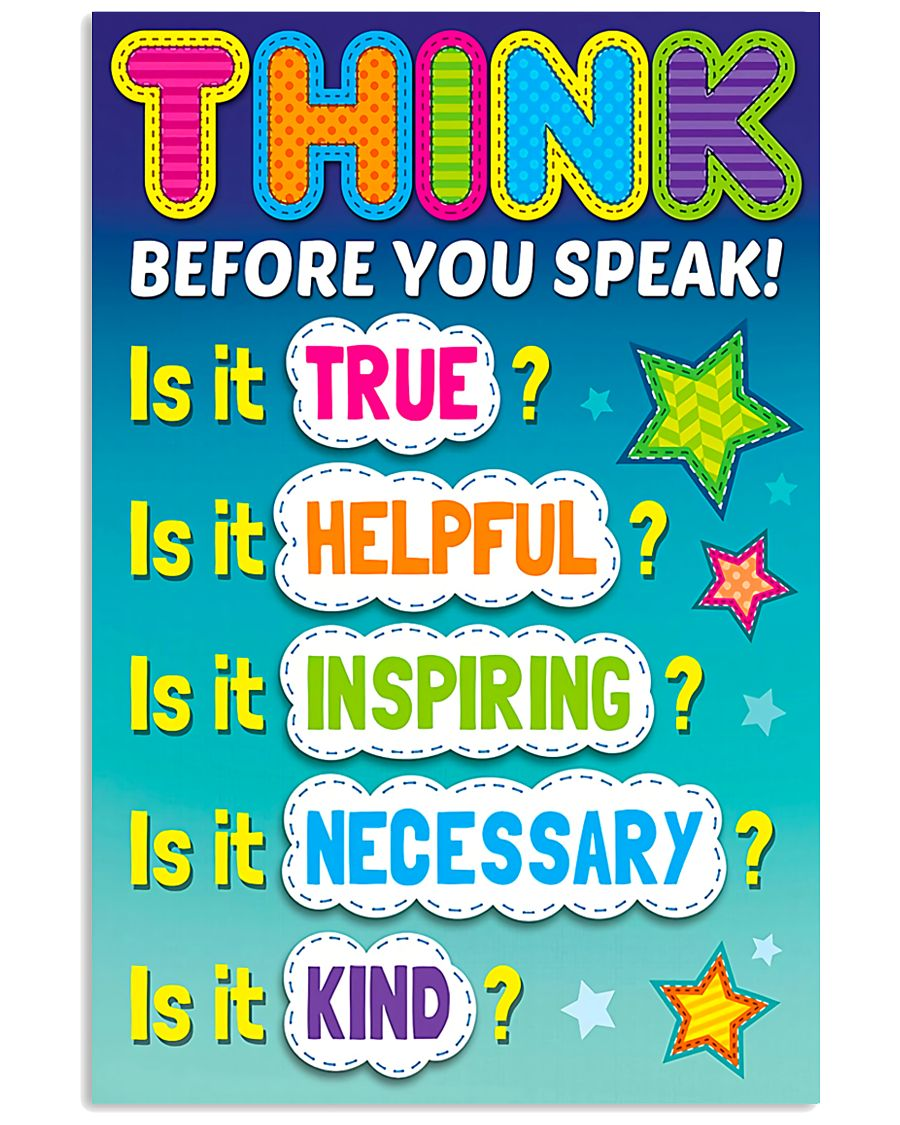 Teacher Think Before You Speak 11x17 Poster