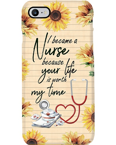 Nurse Because Your Life Is Worth My Time