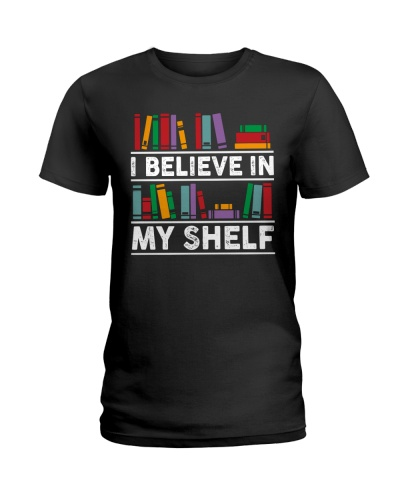 Librarian I Believe In My Shelf