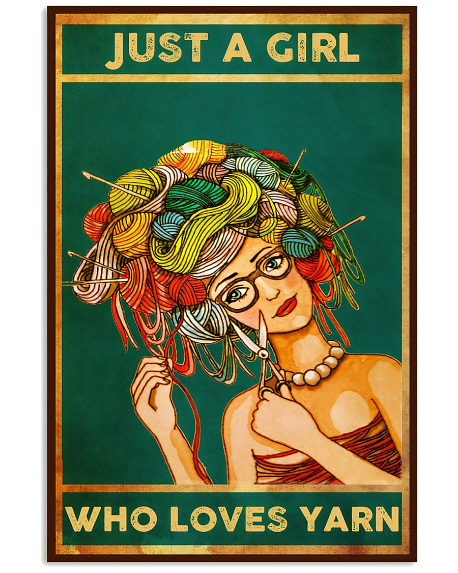 Crochet And Knitting Just A Girl Who Loves Yarn 11x17 Poster