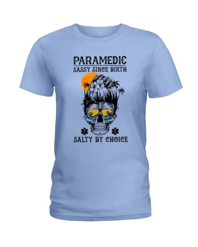 Paramedic Sassy Since Birth Salty By Choice