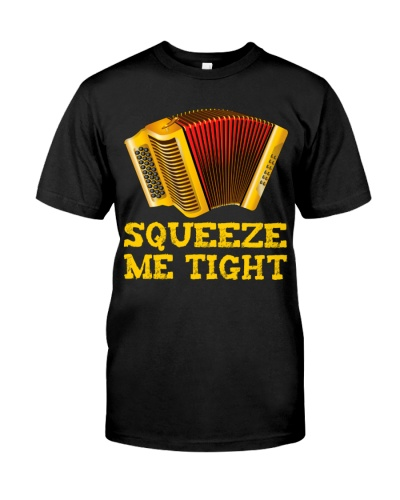 Accordion Squeeze Me Tight