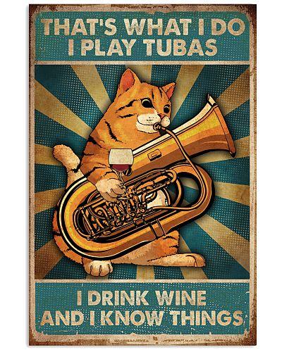 Tubist I play tubas and I drink wine