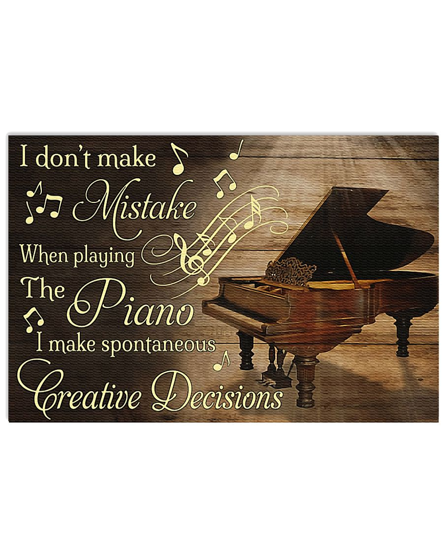 Piano I don't make mistake when playing the piano 17x11 Poster