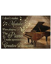Piano I don't make mistake when playing the piano 17x11 Poster front