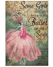 Ballet - Some Girls Are Just Born With Ballet 11x17 Poster front