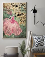 Ballet - Some Girls Are Just Born With Ballet 11x17 Poster lifestyle-poster-1
