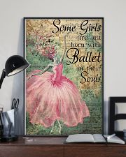 Ballet - Some Girls Are Just Born With Ballet 11x17 Poster lifestyle-poster-2