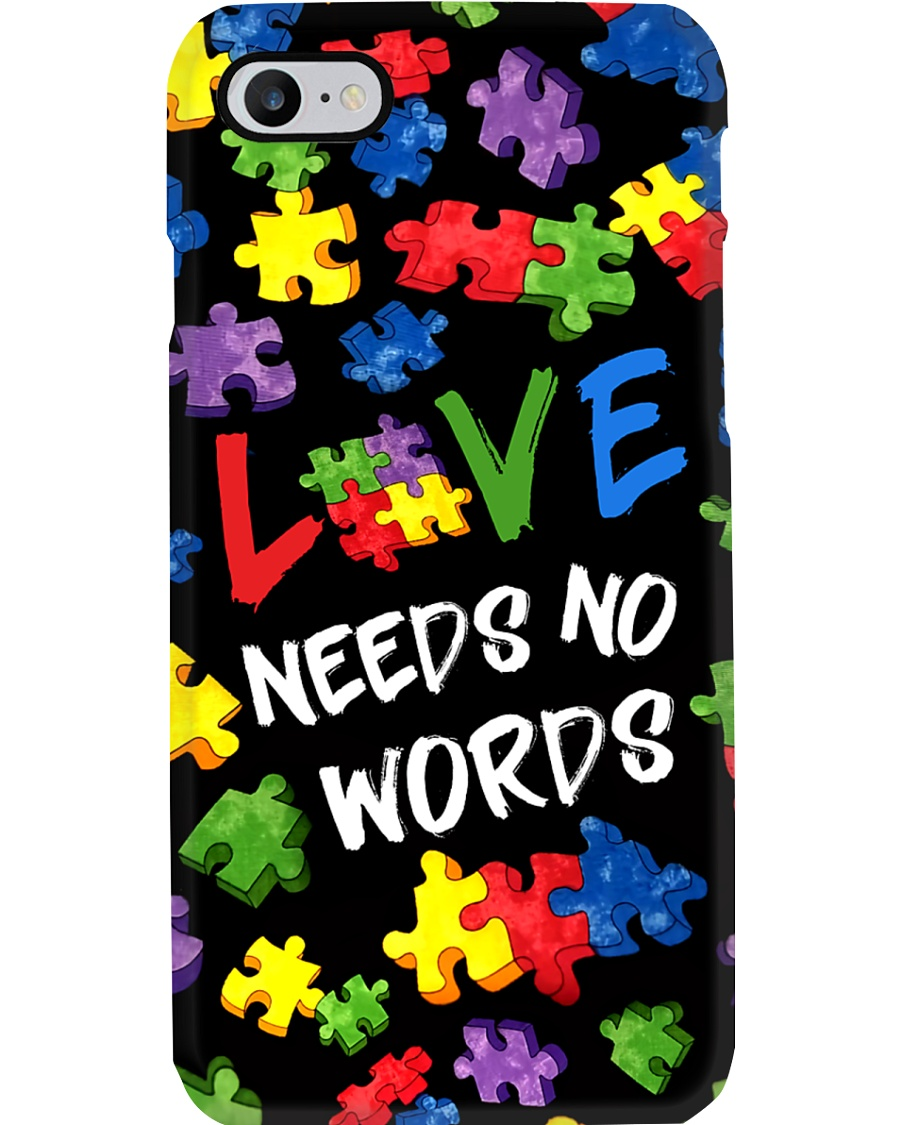 Autism Awareness Love Needs No Words Phone Case