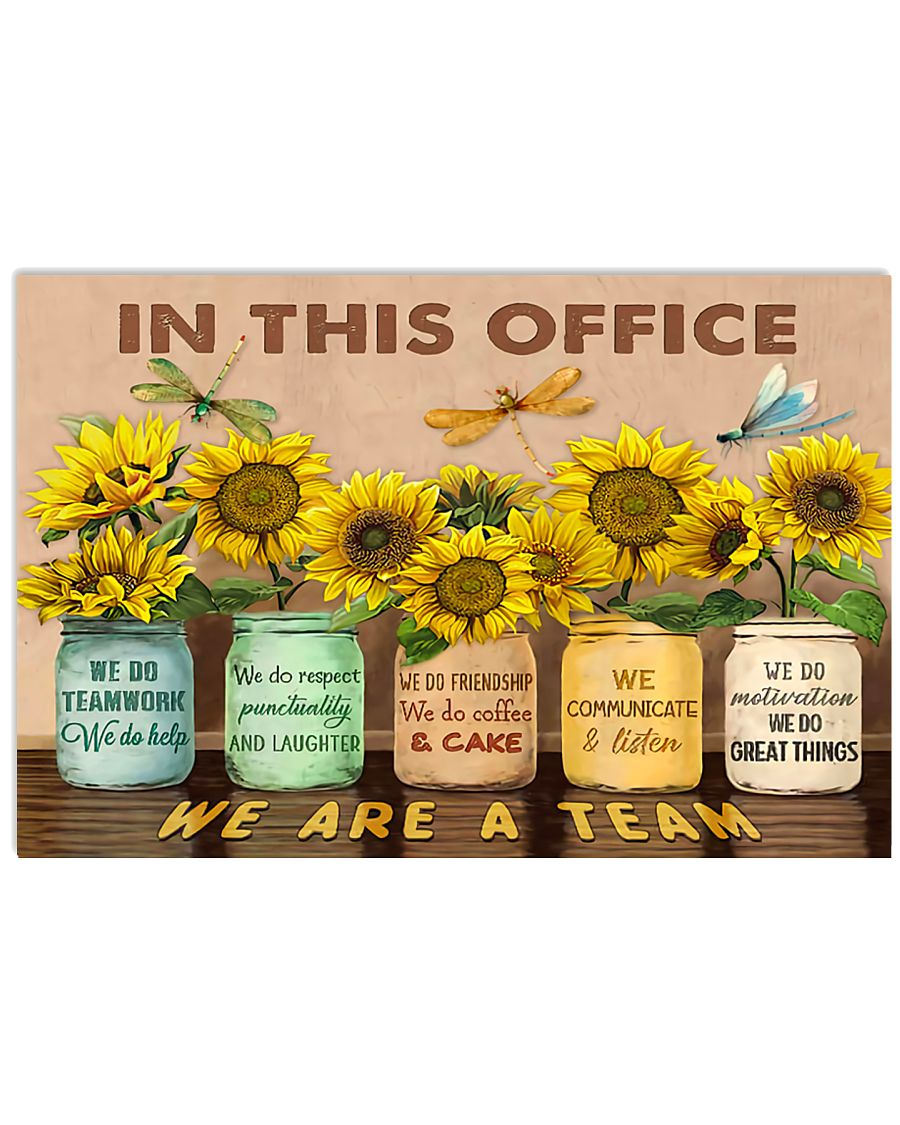 OT In This Office We Are A Team 17x11 Poster