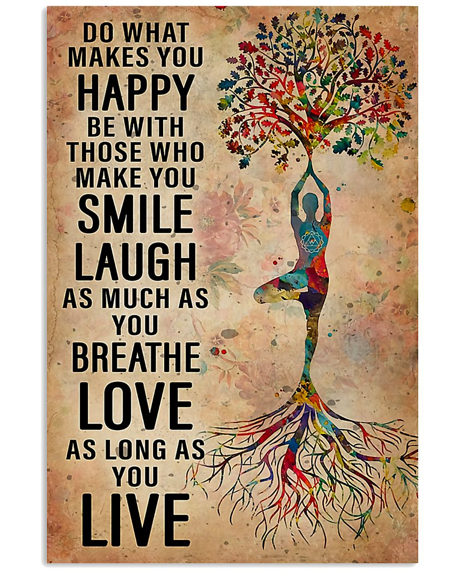 Yoga Do What Makes You Happy 11x17 Poster