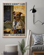 Science Doesn't Care What Your Species Is 11x17 Poster lifestyle-poster-1