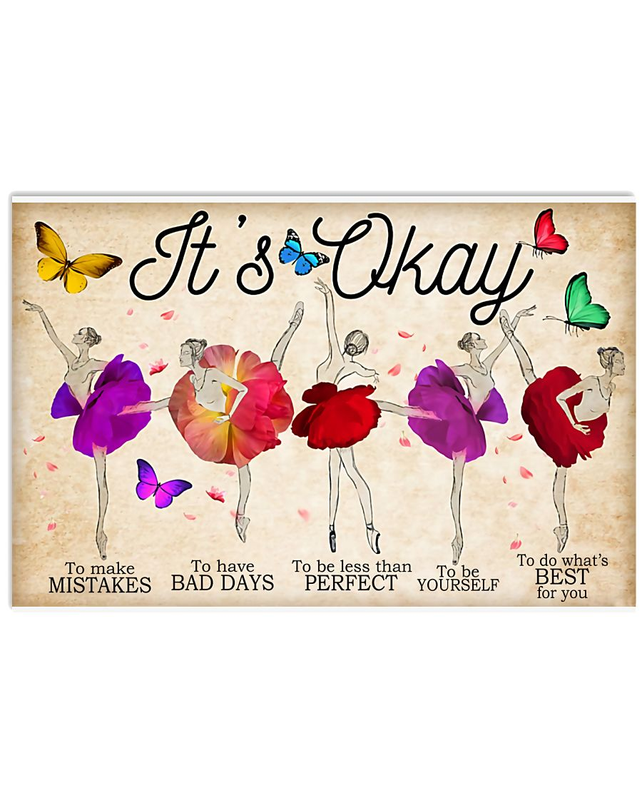 Ballet It's Okay To Make Mistakes 17x11 Poster