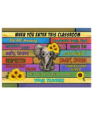 Teacher When You Enter This Classroom 17x11 Poster front